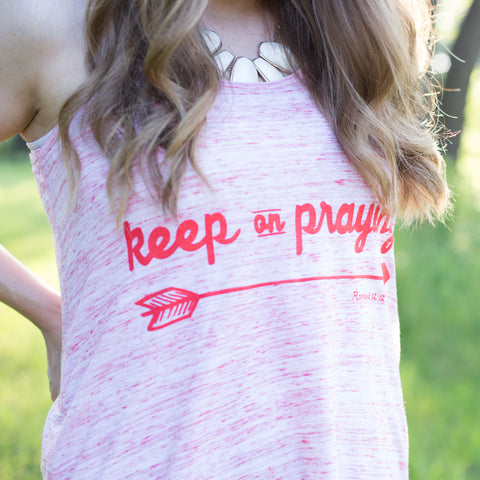 Keep On Praying - Flowy Tank