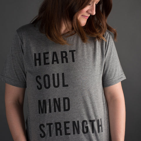Heart Soul Mind Strength Tee