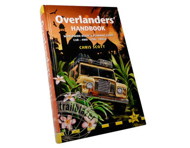 Overlander's Handbook - Worldwide Route and Planning Guide