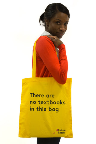 There are no textbooks in this bag - FutureLearn tote bag