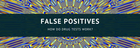 False Positives: How do drug tests work?