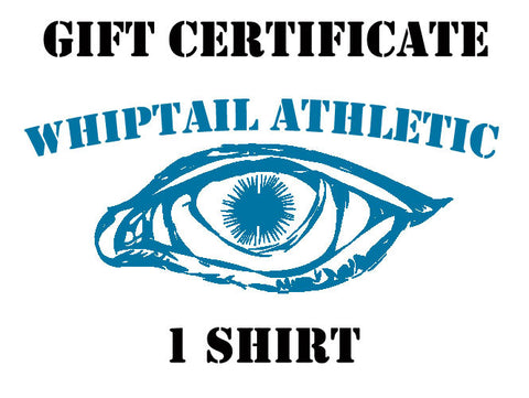 Gift Certificate for 1 Shirt