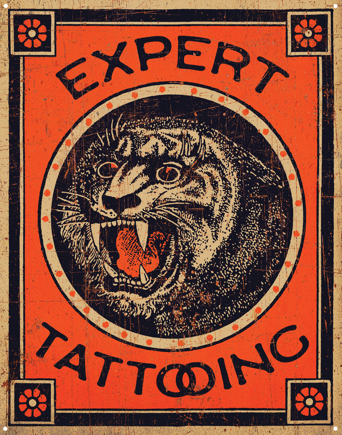 Expert Tattooing Metal Sign