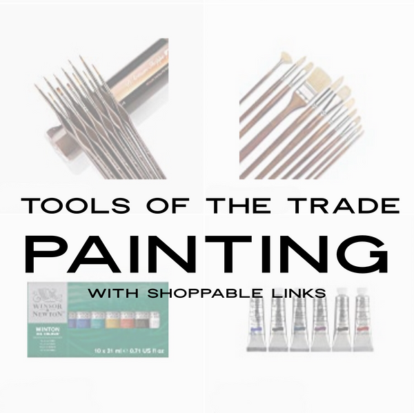 Tools of the Trade: Painting (with shoppable links)