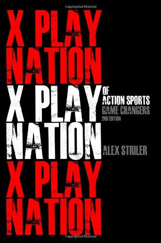 X Play Nation of Action Sports: Game Changers by Alex Striler (eBook) - HDX Hydration Mix | HDXmix.com  - 1