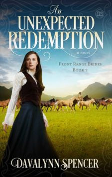 An Unexpected Redemption Book by Davalynn Spencer - Book 2