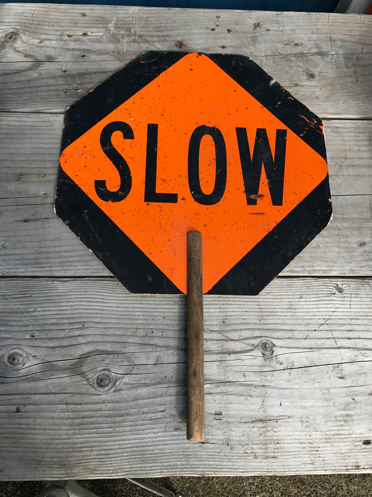Stop /Slow sign