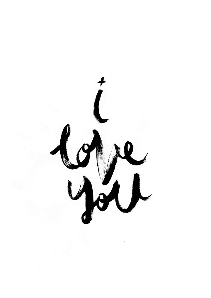 I Love You // Monochrome Magic Print