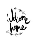 Welcome Home // Monochrome Magic Print
