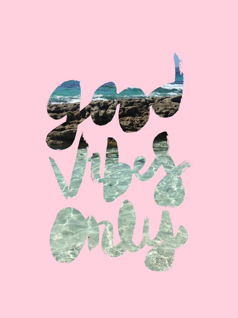 Good Vibes Only // Pink Pastel Pretty Print