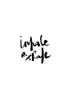 Inhale + Exhale // Monochrome Magic Print