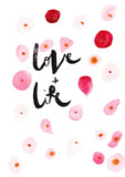 Love + Life // Seeing Red print