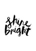Shine Bright // Monochrome Magic Print