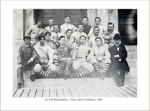 In the Beginning - Texas A&M Football, 1894