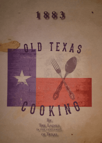 Old Texas Cooking - Limited Edition
