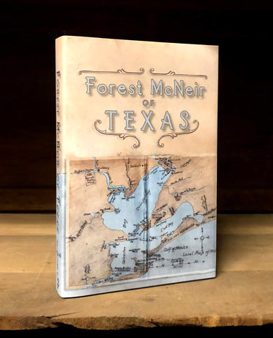 Forest McNeir of Texas  - Personalized Limited Edition