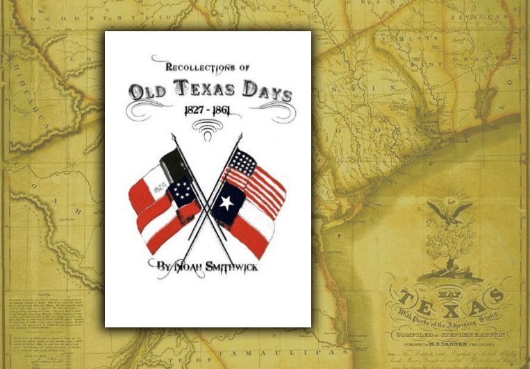 Recollections of Old Texas Days - 1827-1861