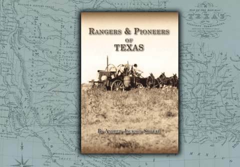Rangers & Pioneers of Texas