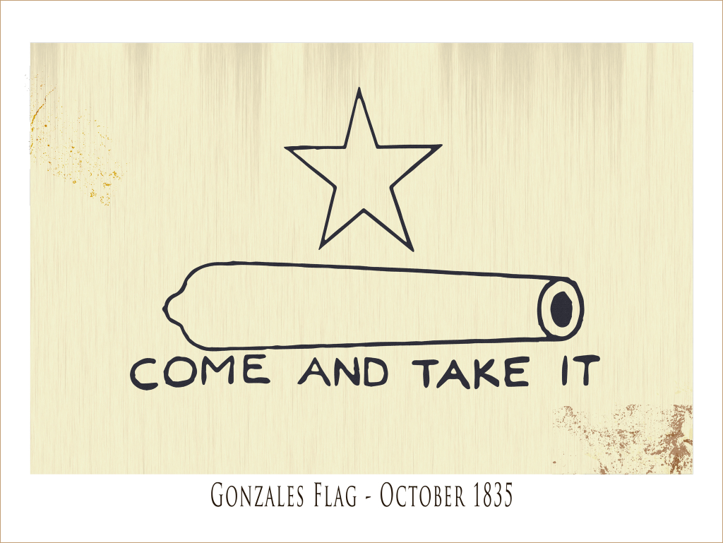 The Gonzales Flag - Come And Take It