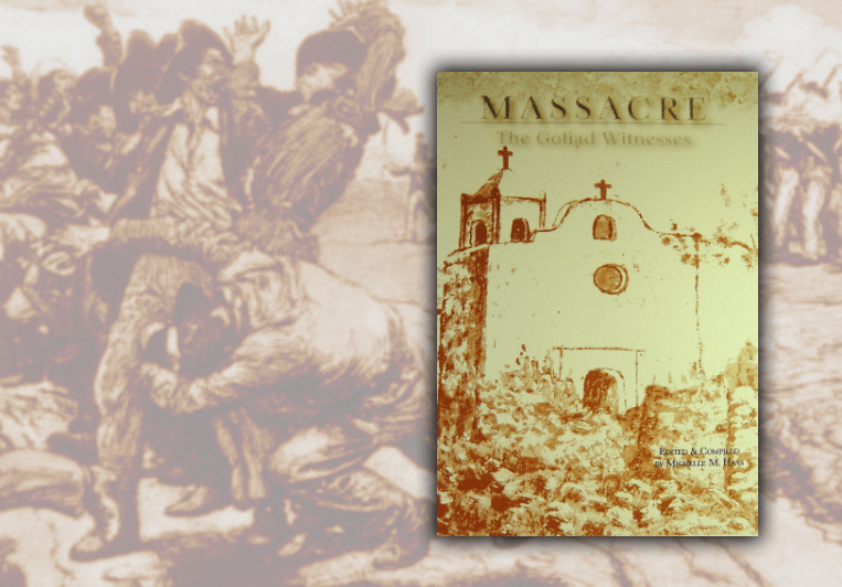 MASSACRE - The Goliad Witnesses