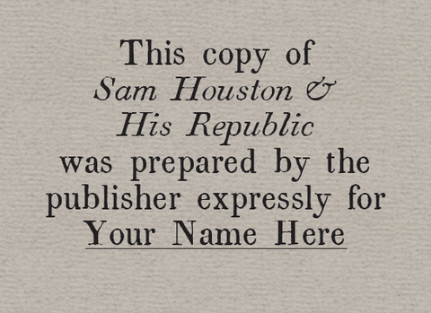 Sam Houston and His Republic - Limited Edition