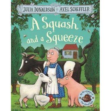 A Squash and a Squeeze - Books - Hugs For Kids