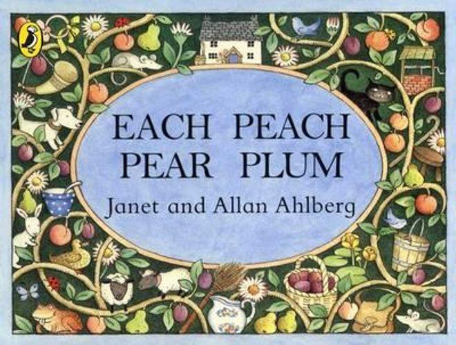 Each Peach Pear Plum - Books - Hugs For Kids