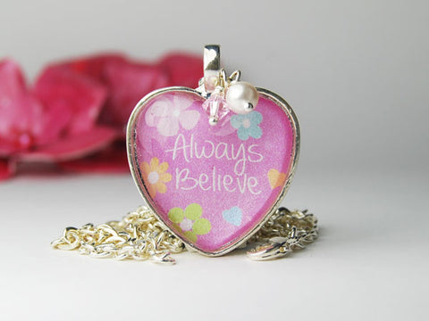 Always Believe Pink Heart Necklace