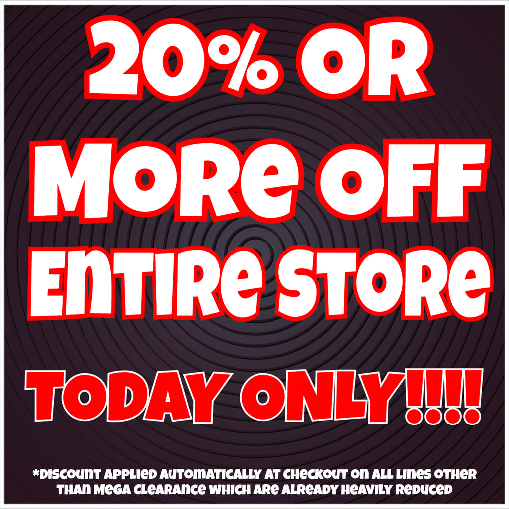 20% Or More Off Entire Store TODAY ONLY