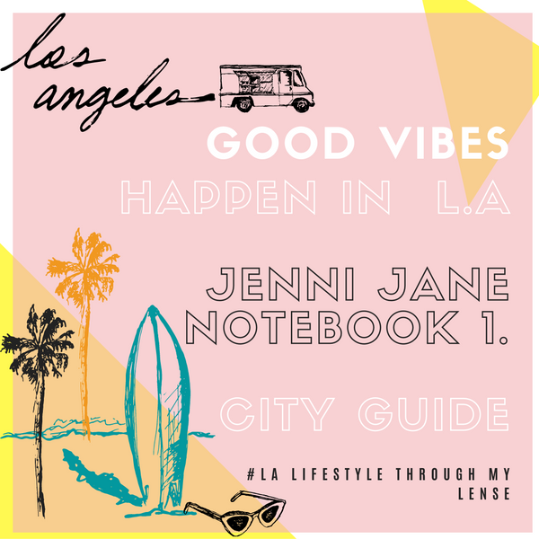 JENNI JANE NOTEBOOK L.A CITY GUIDE