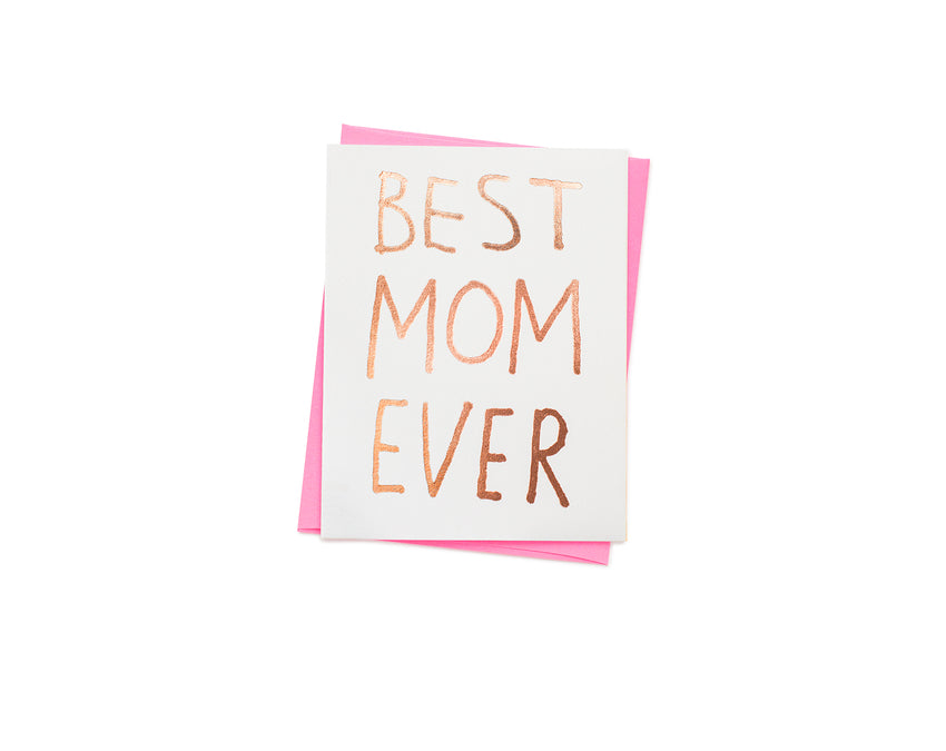 Best Mom Ever Greeting Card with pink envelope at www.onceuponaflutter.com