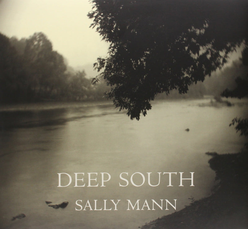 Book - Deep South Sally Mann
