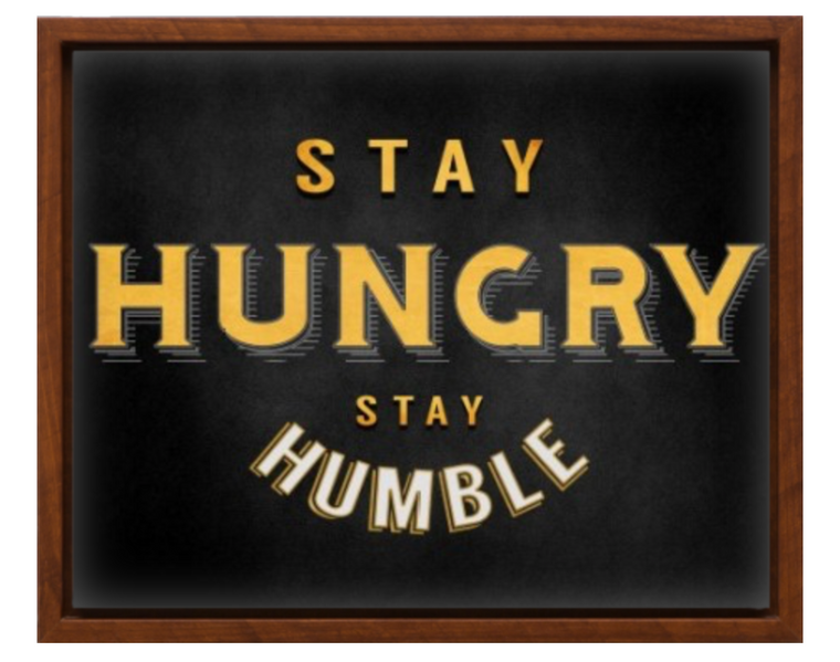 "IPHONE ART: ""Stay Hungry"""