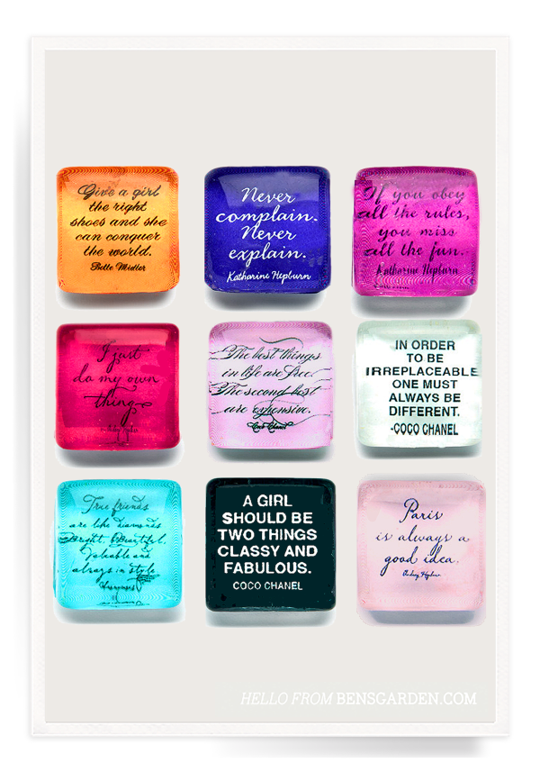 Ben's Garden - Magnets - Fashion Script Quotes