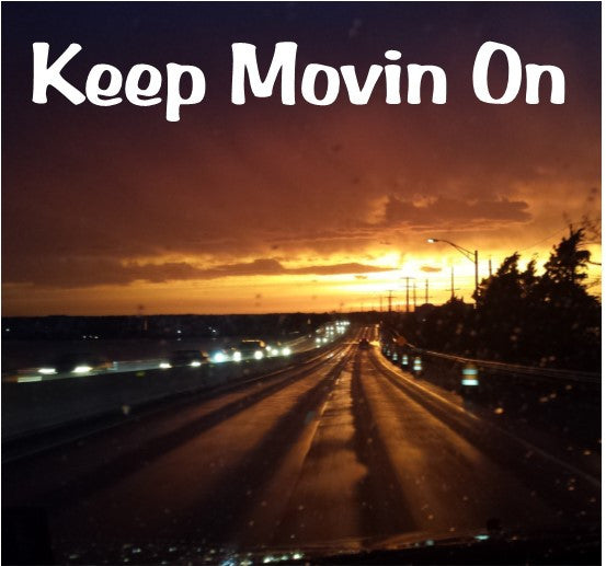 Song- Keep Movin On