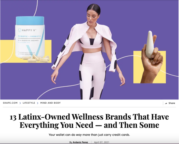 Shape Magazine - Latinx Owned Wellness Brands