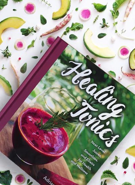 HEALING TONICS - Cookbook