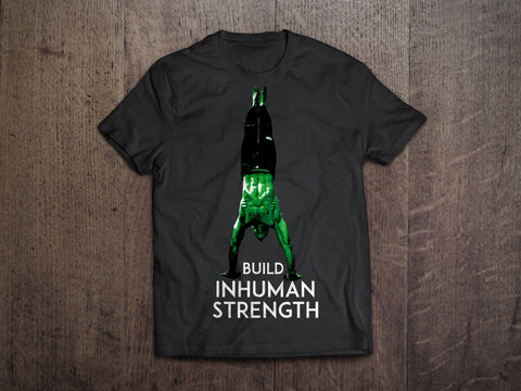 Inhuman Strength T-Shirt