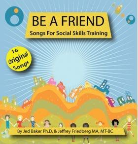 Be a Friend: Songs for Teaching Social Skills cd