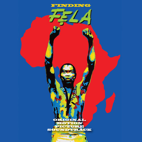 Finding Fela: Original Motion Picture Soundtrack (2014)