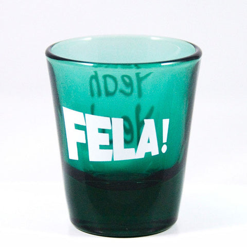 Fela! Yeah Yeah Shot Glass