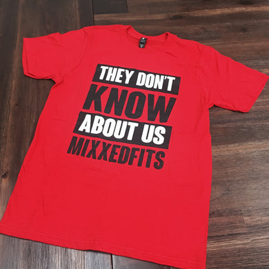 They Don't Know About Us MixxedFits [RED]