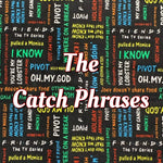 Limited Edition! The Catch Phrases - Quilter's Cotton - Featuring Black Heart Top Snap & Black Back!