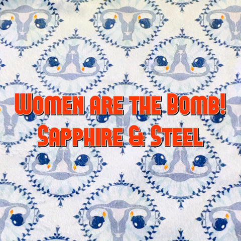 Custom Order - Women are the Bomb! (Sapphire & Steel) - Specialty Minky Print