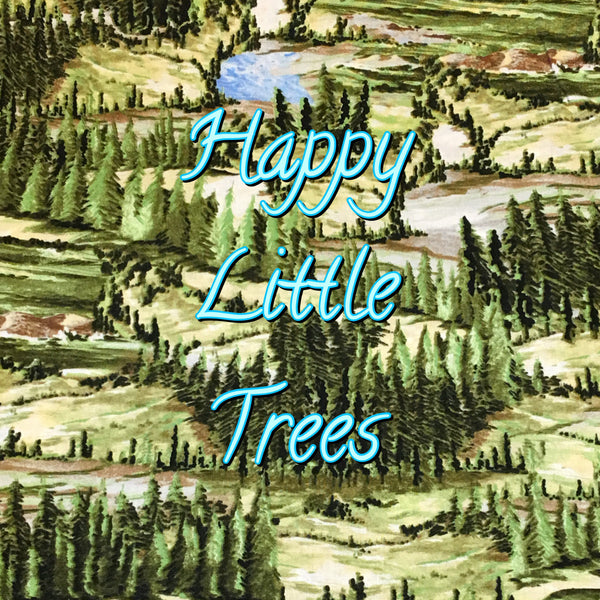 Custom Order - Happy Little Trees- Quilter's Cotton