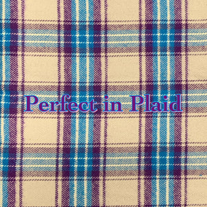 Perfect in Plaid - Cotton Flannel