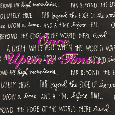 Custom Order - Once Upon a Time... - Organic Quilter's Cotton