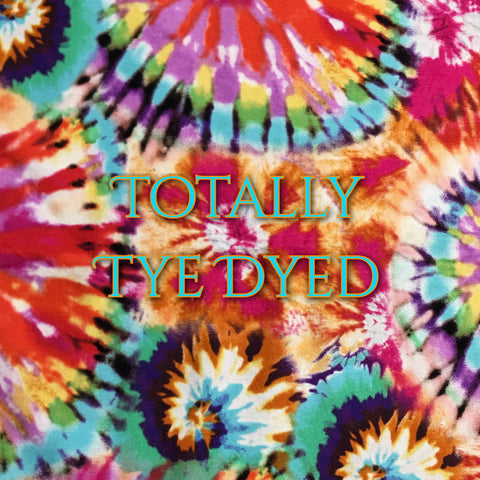 Custom Order - Totally Tye Dyed - Quilter's Cotton