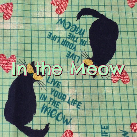 Custom Order - In the Meow - Quilter's Cotton