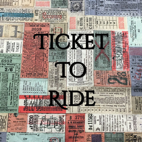 Custom Order - Ticket to Ride - Quilter's Cotton